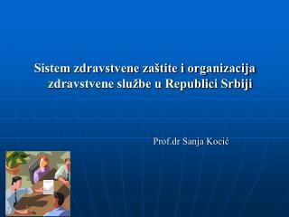 Prof.dr Sanja Koci?