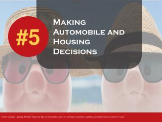 Making Automobile and Housing Decisions