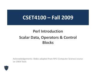 CSET4100 – Fall 2009