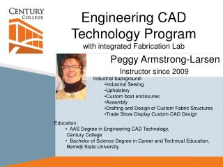 Engineering CAD Technology Program  with integrated Fabrication Lab