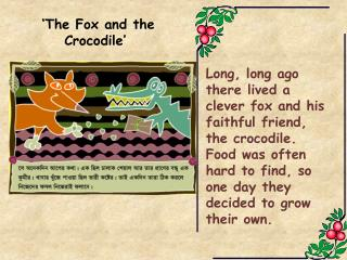 The Fox and the Crocodile story