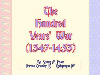 The Hundred Years War 1347-1453