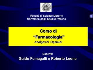 """Corso di """"Farmacologia"""" Analgesici Oppioidi"""