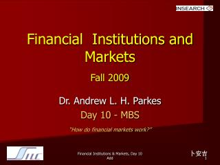 Financial  Institutions and Markets Fall 2009