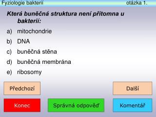 Fyziologie bakterií otázka  1 .