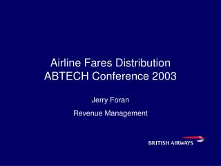 Airline Fares Distribution  ABTECH Conference 2003