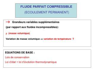FLUIDE PARFAIT COMPRESSIBLE  (ECOULEMENT PERMANENT)