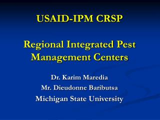 USAID-IPM CRSP Regional Integrated Pest Management Centers