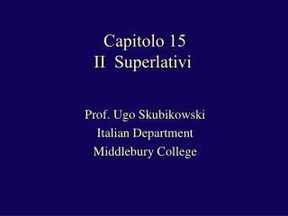 Capitolo 15 II  Superlativi