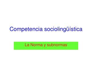 Competencia sociolingüística