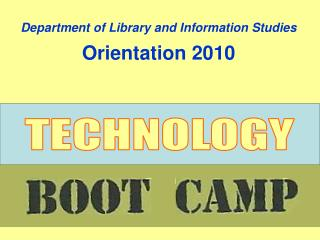 Department of Library and Information Studies Orientation 2010