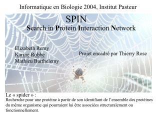 Informatique en Biologie 2004, Institut Pasteur