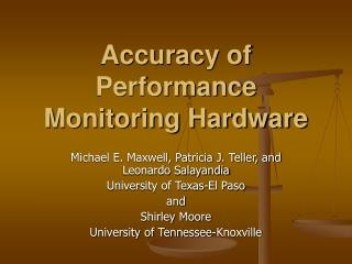 Accuracy of Performance Monitoring Hardware
