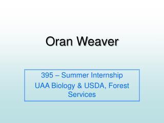 Oran Weaver