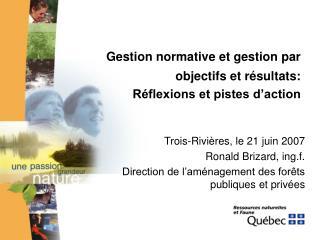 Gestion  normative et gestion par objectifs et résultats:  Réflexions et pistes d'action