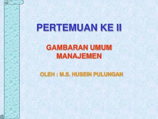 PERTEMUAN KE II