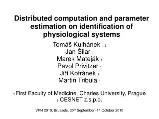 Distributed computation and parameter estimation on identification of physiological systems
