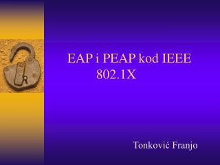 EAP i PEAP kod IEEE 802.1X