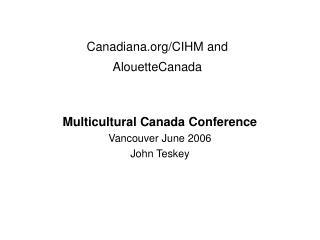 Canadiana/CIHM and  AlouetteCanada
