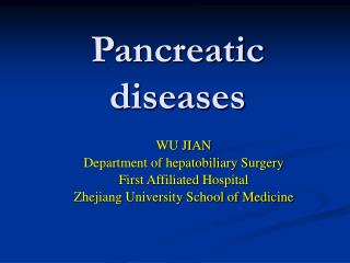 Pancreatic diseases
