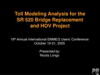 Toll Modeling Analysis for the  SR 520 Bridge Replacement  and HOV Project