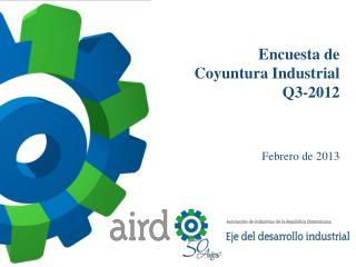 Encuesta de Coyuntura Industrial Q3-2012