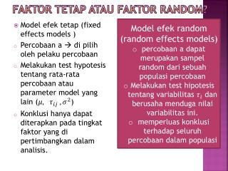 Faktor tetap atau faktor  random?