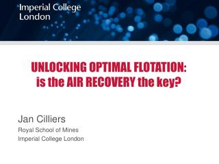 UNLOCKING OPTIMAL FLOTATION: is the AIR RECOVERY the key?