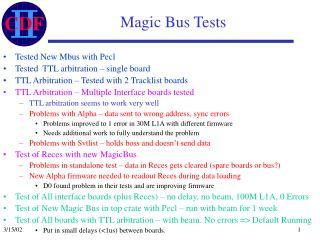 Magic Bus Tests