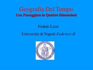 Fedele Lizzi Università di Napoli  Federico II