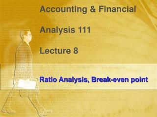 Accounting & Financial  Analysis 111 Lecture 8