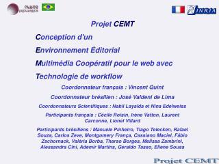 Projet  CEMT C onception d'un  E nvironnement Éditorial  M ultimédia Coopératif pour le web avec