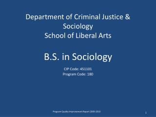 Department of Criminal Justice & Sociology School of Liberal Arts