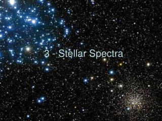 3 - Stellar Spectra