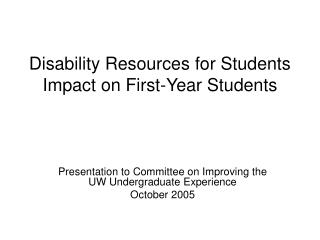 Disability Resources for Students Impact on First-Year Students
