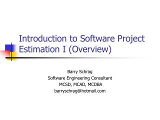 Introduction to Software Project Estimation I (Overview)