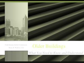 Older Buildings