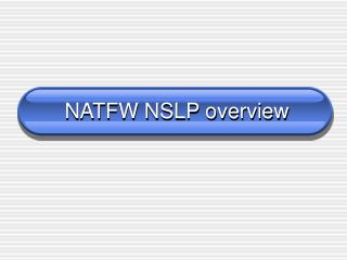 NATFW NSLP overview