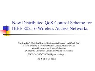 New Distributed QoS Control Scheme for IEEE 802.16 Wireless Access Networks