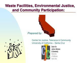 Waste Facilities, Environmental Justice,        and Community Participation: