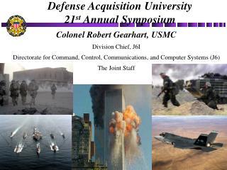 Defense Acquisition University 21 st  Annual Symposium