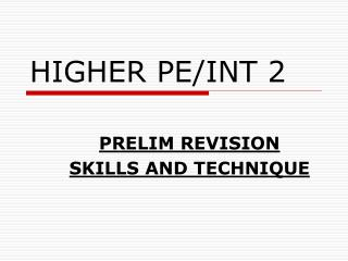 HIGHER PE/INT 2