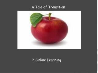 A Tale of Transition