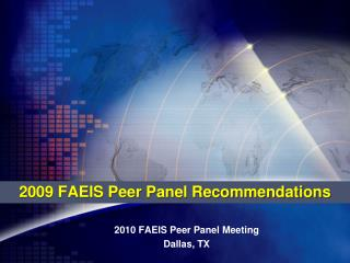 2009 FAEIS Peer Panel Recommendations