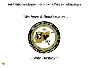 101 st  Airborne Division- 404th Civil Affairs BN- Afghanistan