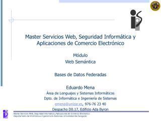 Master Servicios Web, Seguridad Informática y Aplicaciones de Comercio Electrónico