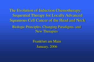 Sequential Therapy for Locally Advanced Squamous Cell Cancer of the Head and Neck