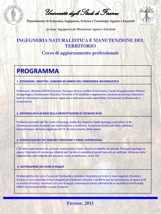 INGEGNERIA NATURALISTICA E MANUTENZIONE DEL TERRITORIO Corso di aggiornamento professionale