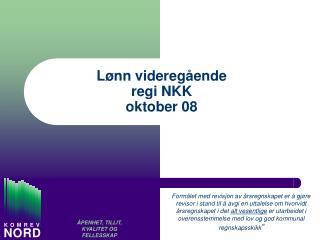 L nn videreg ende  regi NKK oktober 08