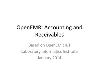 OpenEMR : Accounting and Receivables